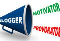 bloger motivator atau provokator